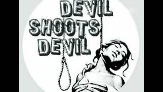 Devil Shoots Devil - Твоя любовь - зло