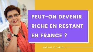 🤑Peut on devenir riche en restant en France ? 🇫🇷