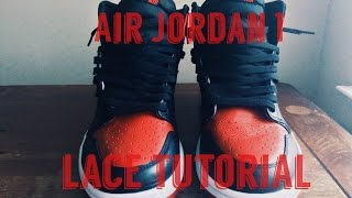 """Air Jordan 1 Lace Tutorial 