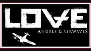 Angels & Airwaves (LOVE) - Letters to God, Part II