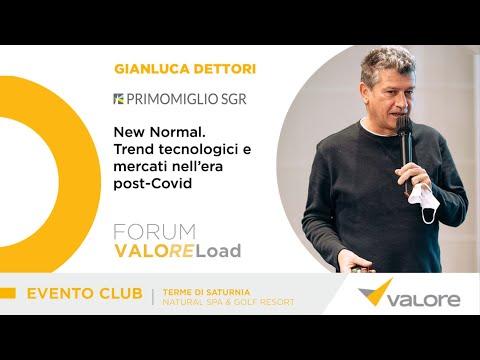 New Normal. Trend tecnologici e mercati nell'era post-Covid. - Gianluca Dettori (Primomiglio Sgr)