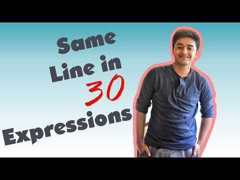 same line in 30 expressions