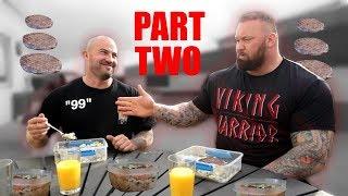 Part 2 - Day of eating! Hafthor Bjornsson + Sebastian Oreb