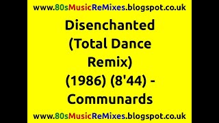 Disenchanted (Total Dance Remix) - Communards | 80s Club Mixes | 80s Club Music | 80s Dance Music
