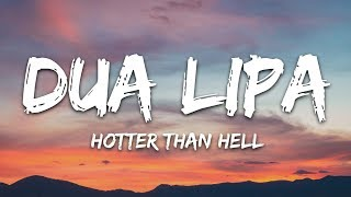 Dua Lipa - Hotter Than Hell (Lyrics)