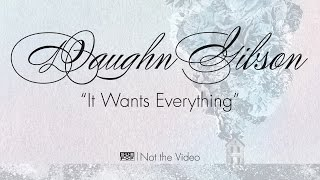 <b>Daughn Gibson</b>  It Wants Everything Not The Video