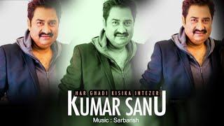 Kumar Sanu New Song 2020 Kumar Sanu Latest Sanu Free