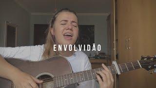 """""""Envolvidão"""" Rael   (Cover) Elana Dara"""