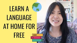 How to Learn a Language at Home for FREE!