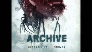Archive   Controlling Crowds (full Album)