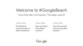 Google Lightning Talks Live at Cannes: Day 4