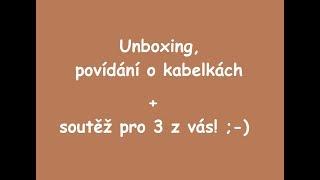 Unboxing a pokecáníčko: Nová maxi kabelka Bodline a soutěž v hodnotě 5000Kč
