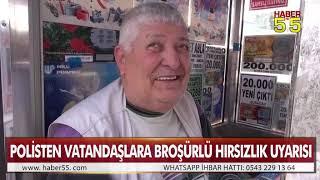 SAMSUN POLİSİ VATANDAŞLARI UYARDI !