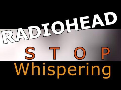 Radiohead - Stop Whispering - Sub Español/Inglés