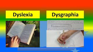 DIFFERENCE BETWEEN DYSLEXIA AND DYSGRAPHIA