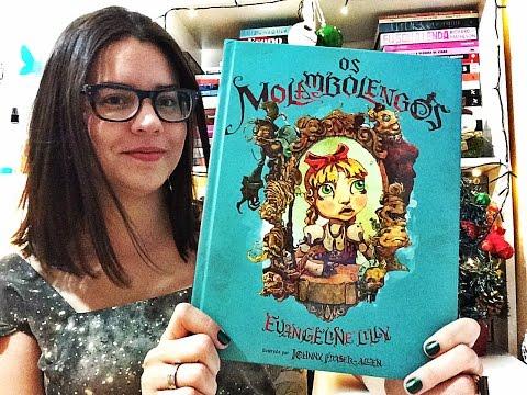 Os Molambolengos, de Evangeline Lilly