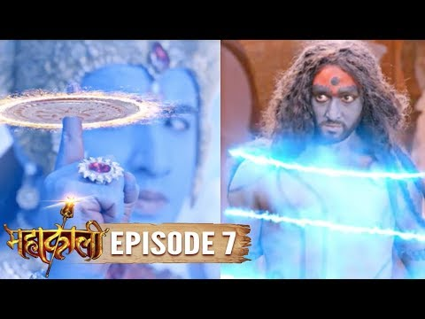 Mahakaali | Episode 7 | Kali rescues Veerabhadra from Vishnu | 14 Aug 2017