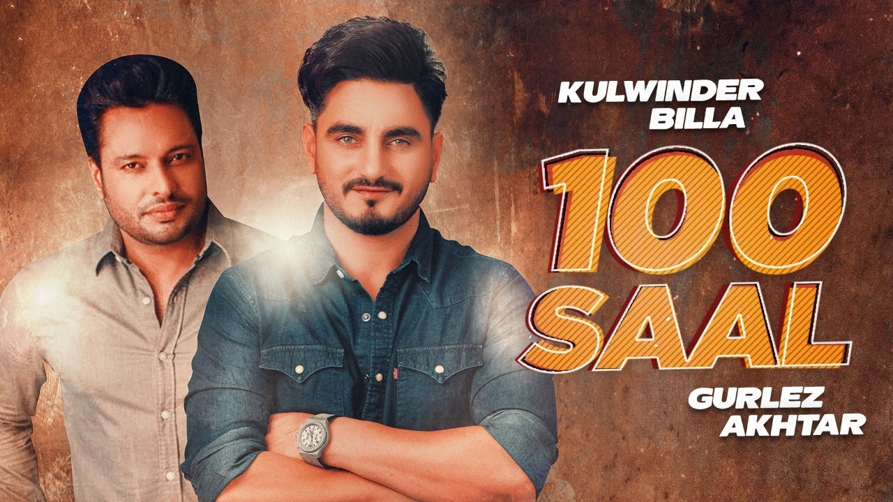 100 SAAL LYRICS – Kulwinder Billa (2020)