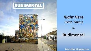 Rudimental   Right Here (Feat  Foxes) (Lyrics)