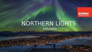 The Northern Lights Explained | Do you want to know more about northern lights in Norway?