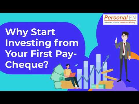 Why Start Investing from Your First Pay-Cheque?