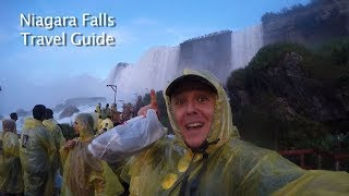 Niagara Falls Travel Guide for first timers - Travel Episode 12