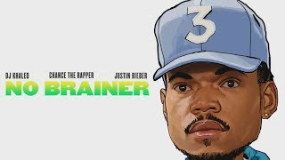 Chance the Rapper - No Brainer (feat. Justin Bieber) [Chance's Verse Only]