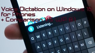 preview picture of video 'Voice Dictation on Windows 10 for Phones (VS. WP 8.1)'