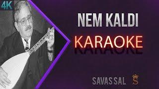 Nem Kaldı Karaoke 4k