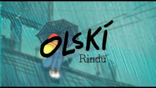 Download lagu Olski Rindu Mp3