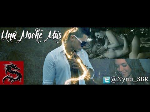 Nyno - Una Noche Más (Videoclip Oficial)