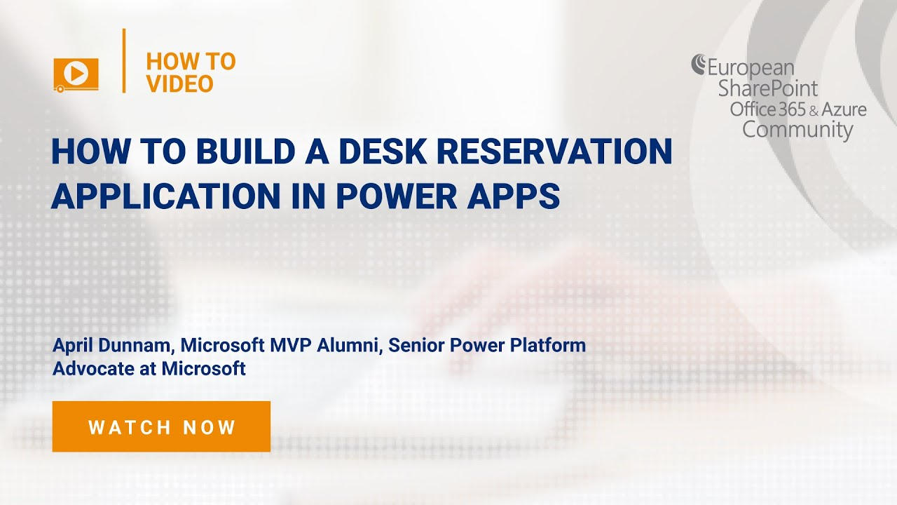 How To build a Desk Reservation Application in Power Apps