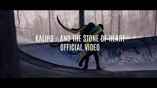 Kalipo   And The Stone Of Heart (Official Video)
