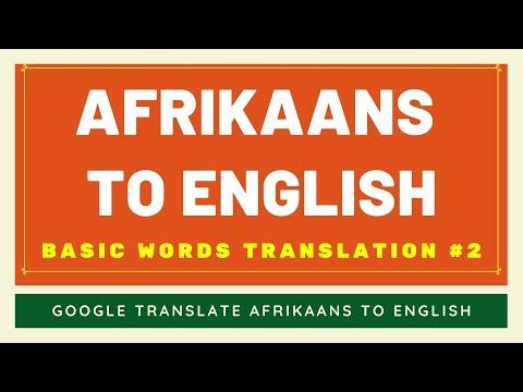 Afrikaans to English Basic Words Translation #2 | Afrikaans to English Translator Google