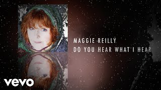 Maggie Reilly - Do You Hear What I Hear (Official Audio)