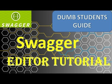 Swagger editor tutorial   OpenAPI specificcation   Dumb Students ...