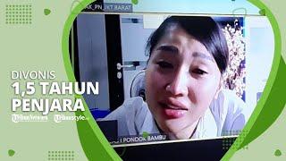 Lucinta Luna Divonis 1,5 Tahun Penjara dan Denda Rp10 Juta