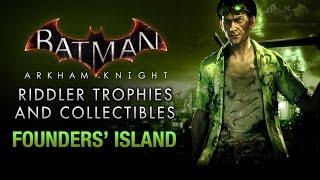 Batman: Arkham Knight - Riddler Trophies - Founders' Island