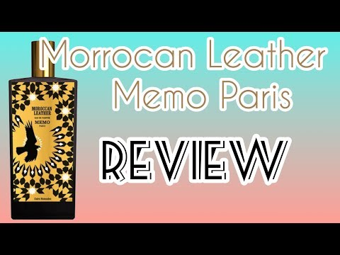 Morrocan Leather Memo Paris Fragrance review