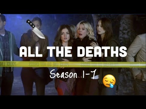 PLL All The Deaths | Season 1 - 7