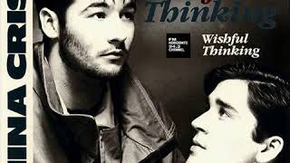 China Crisis - Wishful Thinking (LYRICS)