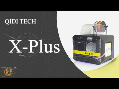 Qidi Tech X-Plus