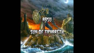 Absu - Sun of Tiphareth