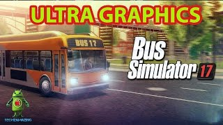 BUS SIMULATOR 17 GAMEPLAY (ULTRA GRAPHICS) - iOS / Android (OVILEX)