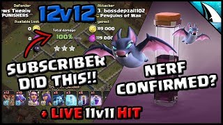 *BAT SPELL NERF CONFIRMED?* + Subscriber 12v12 DragBat Triple | Clash of Clans
