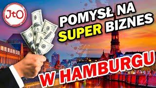Pomysł na SUPER biznes w Hamburgu