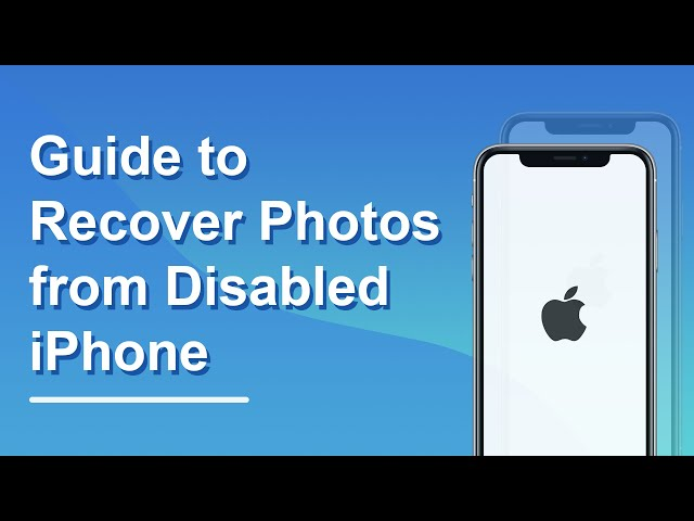 How to Fix Disabled iPhone and Get Photos Off from It