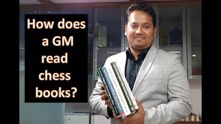 How does a GM read chess books?