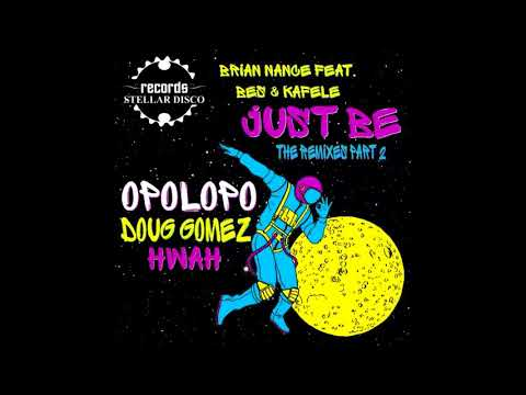 Brian Nance Feat Bes & Kafele - Just Be (Opolopo Remix)