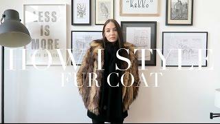 How I Style | Fur Coat